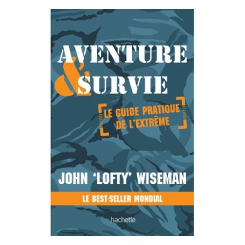 aventure-survie-extreme-john-wiseman
